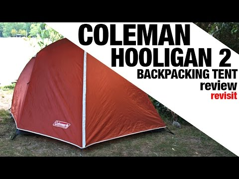 Revisit: Coleman Hooligan 2 Backpacking Tent REVIEW