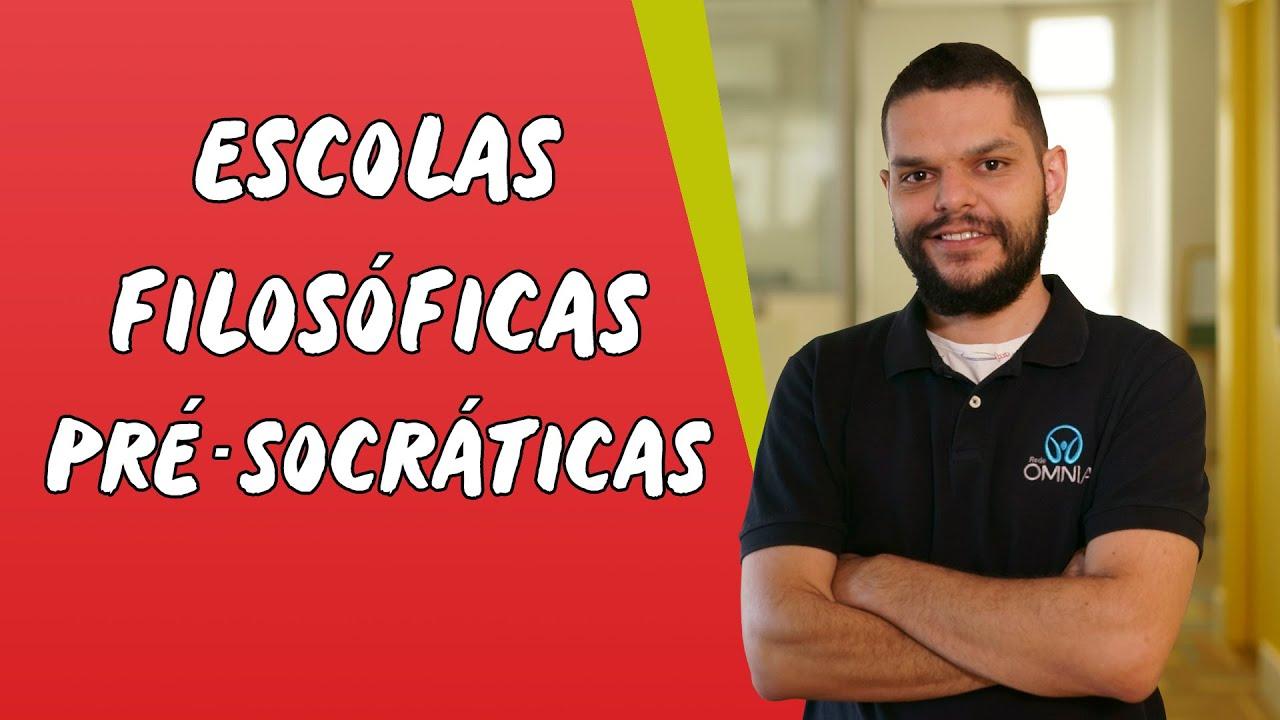 Escolas Filosóficas Pré-Socráticas