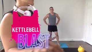 Kettlebell Blast Aug 17, 2020