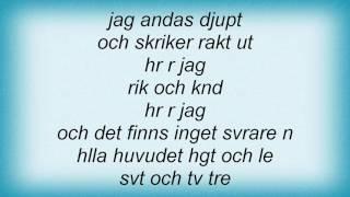 Eva Dahlgren - Rik Och ГѓВ¶kГѓВ¤nd Lyrics