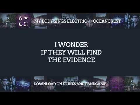 My Body Sings Electric   Oceancrest (Lyrics)