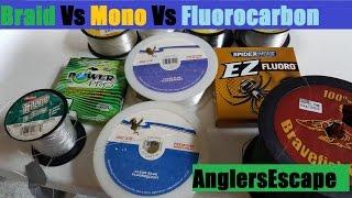 Braid Vs Mono Vs Fluorocarbon - Best  Fishing Line Type - Full Comparison / Review
