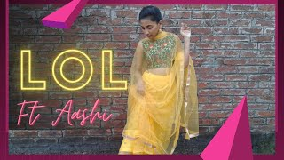 LOL | Yami Gautam, Vikrant | Payal Dev | Kunaal Vermaa | Dev Negi | Dance cover | Dance with Aashi