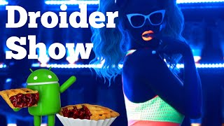 Android 9 Пирог официально, iPhone XS Plus и убийца iPad Pro | Droider Show #372