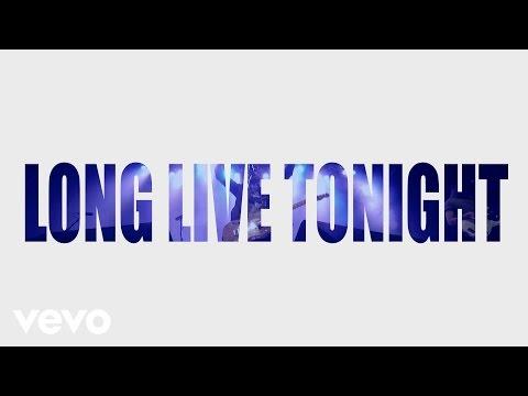 Long Live Tonight Lyric Video