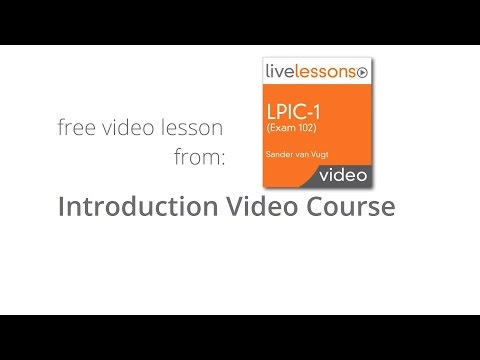 What will you learn in LPIC-1 (Exam 101) LiveLessons - Introduction ...