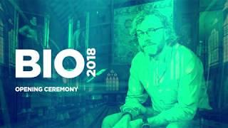 BIO2018: Opening Ceremony