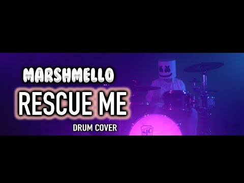 Marshmello - Rescue Me ft. A Day To Remember Drum Cover
