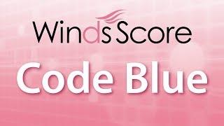 WSL-18-019CodeBlue吹奏楽セレクション