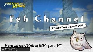 August 20th 2018 - Feh Channel Live Reaction! (w/ TheVerbose)