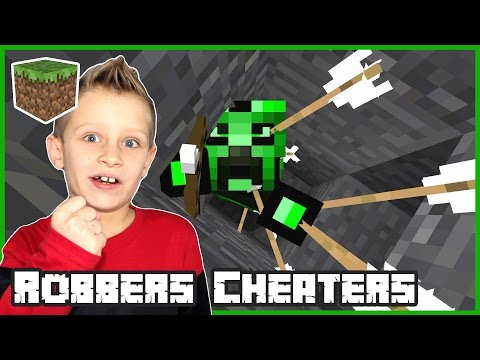 Robbers Cheaters / Minecraft