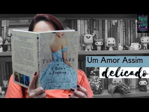 A Bela e o Ferreiro - #16 Rezembro |  Dicas da Sissi