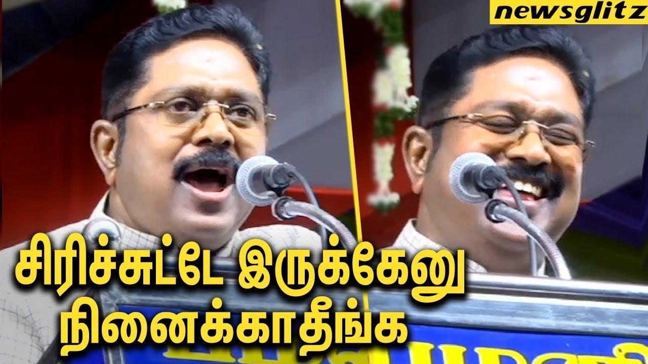 நான் சிரிக்குறதே உங்கள அழிக்கதான் : TTV Dinakaran Thundering Speech against Edappadi & OPS