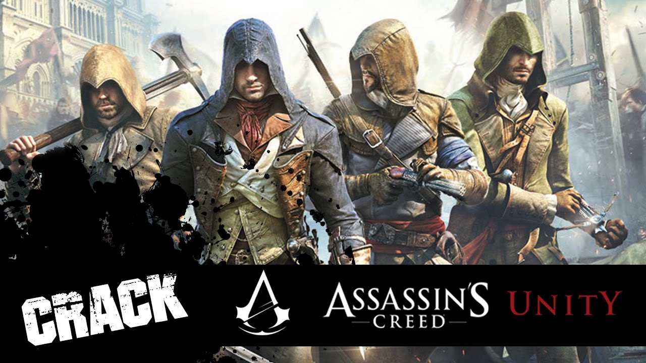 [TUTO] Comment Cracker Assassin's Creed Unity [VOIX FR]