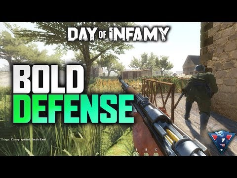A BOLD DEFENSE! | Day of Infamy Gameplay
