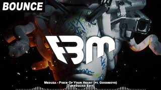 Meduza   Piece Of Your Heart (ft. Goodboys) [TuneSquad Edit] | FBM