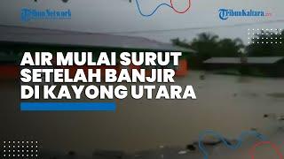 4 Hari Pasca Banjir Kabupaten Kayong Utara Kalbar, Tinggi Muka Air Menurun