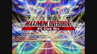 2 UNLIMITED / MAXIMUM OVERDRIVE (KC Radio Mix)
