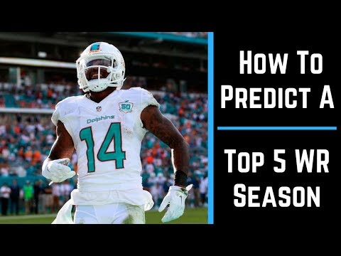2017 Fantasy Football: HOW TO PREDICT A TOP 5 WR