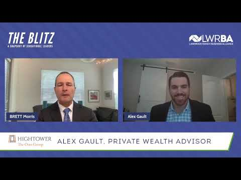 The Blitz with the Lakewood Ranch Business Alliance: Alex Gault, AIF®, The Otto Group at Hightower Advisors