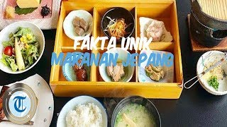 Fakta Unik Makanan Jepang yang Tak Sering Diketahui