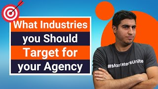 What Industries you Should Target for your Agency