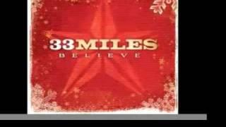 33Miles - O Come O Come Emmanuel