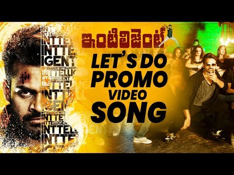 Intelligent - Lets Do Video Song Promo