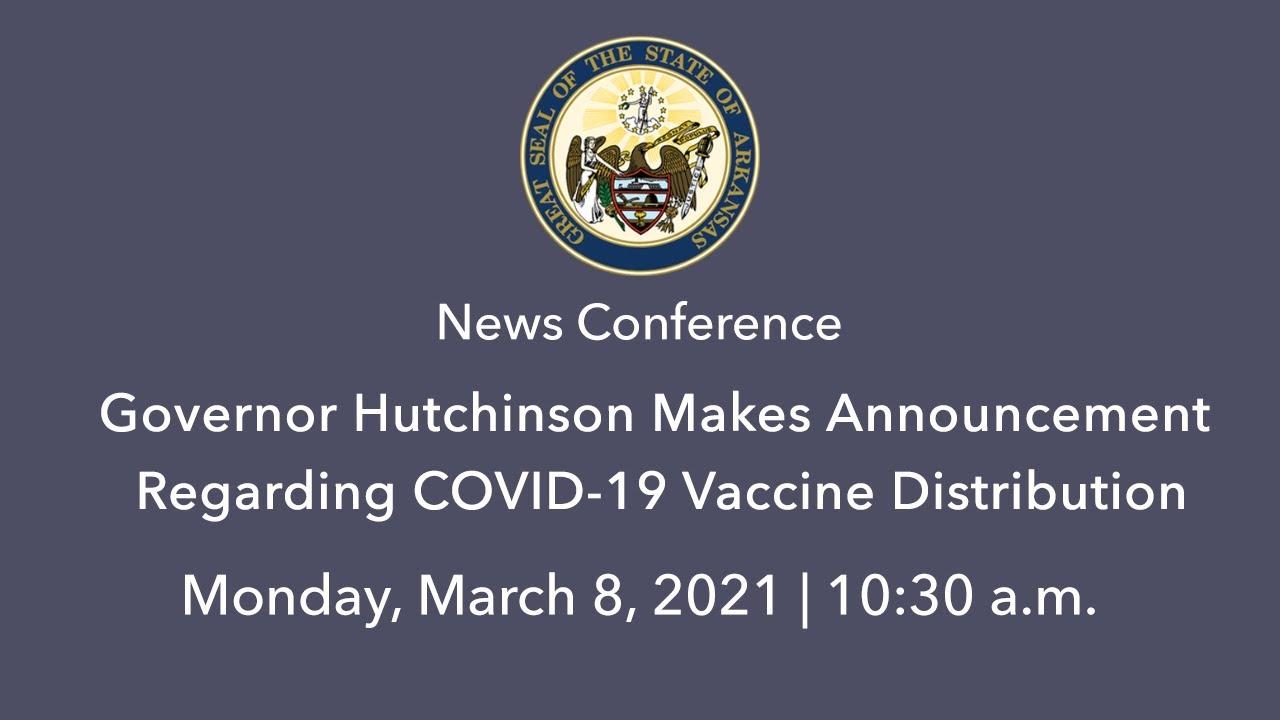 LIVE: Governor Hutchinson Makes Announcement Regarding COVID-19 Vaccine Distribution (03.08.21)