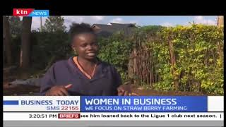 Focus on strawberry farming | Women in Business