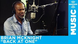 Brian McKnight 'Back at One' Live @ SiriusXM // The Blend