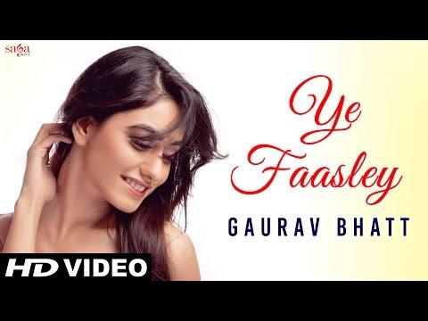 Ye Faasley  Gaurav Bhatt