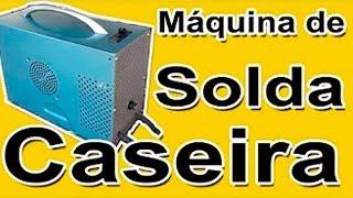 Máquina de Solda caseira, com Trafo de Microondas, ferramenta