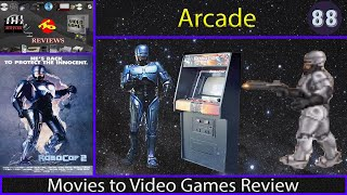 Movies to Video Games Review - Robocop 2 (Arcade)