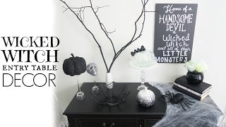 Decorate With Me + DIY: Wicked Witch Entry Table | Halloween