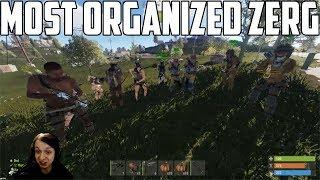 RUST - THE MOST ORGANIZED ZERG