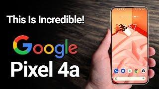 Google Pixel 4a - Just Got Better!