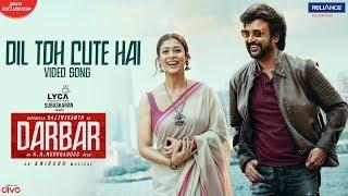 DARBAR (Hindi) - Dil Toh Cute Hai Video Song | Rajinikanth | AR Murugadoss | Anirudh | Armaan Malik