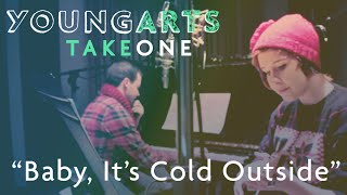 """Baby, It's Cold Outside"" Cover 
