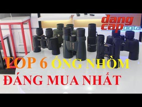 Dangcapdigital.vn - Top 6 chiếc Ống nhòm đáng mua nhất!!