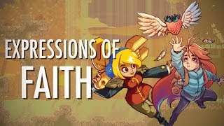 Peering Into Celeste and Iconoclasts | Expressions of Faith