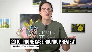 2019 iPhone 11, 11 Pro and 11 Pro Max Case Review Roundup