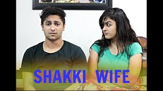 Shakki Wife   Harsh Beniwal
