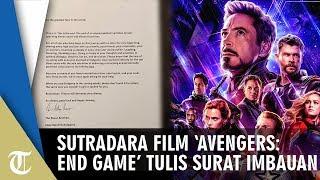 Sutradara Film 'Avenger: End Game' Tulis Surat Imbauan untuk Para Fans