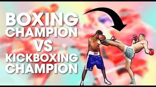 Boxing Champion vs. Kickboxing & Muay Thai Champion