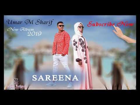Download Umar M Sharif {Sareena  New Album 2019} Official Audio(2) HD Mp4 3GP Video and MP3