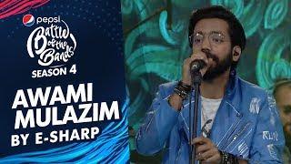 E Sharp   Awami Mulazim   Episode 3   Pepsi Battle Of The Bands   Season 4