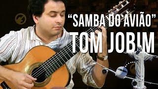 Tom Jobim - Samba do Avião (como tocar - aula de violão clássico)