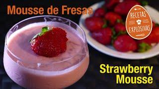 Mousse de fresas - Recetas Explosivas