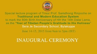 Eng: Inaugural Ceremony of Prof. Samdhong Rinpoche's Lectures on Education System